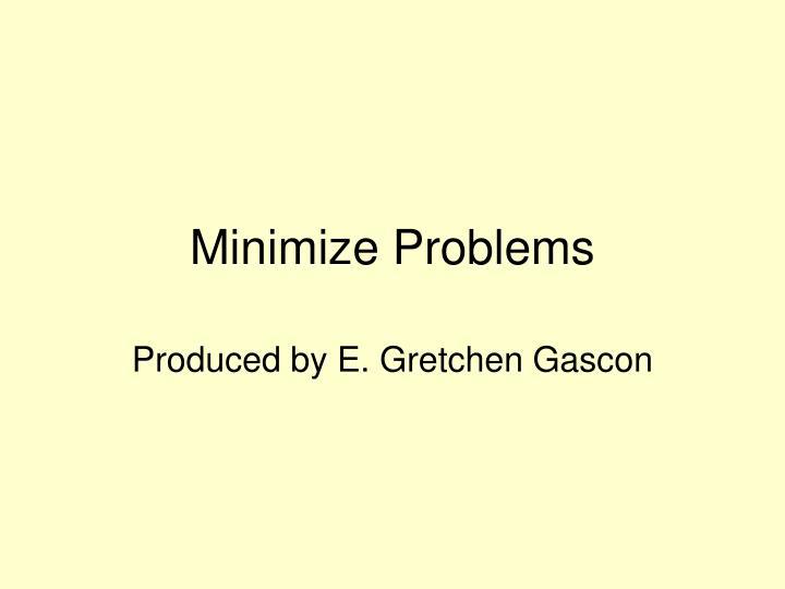 minimize problems n.