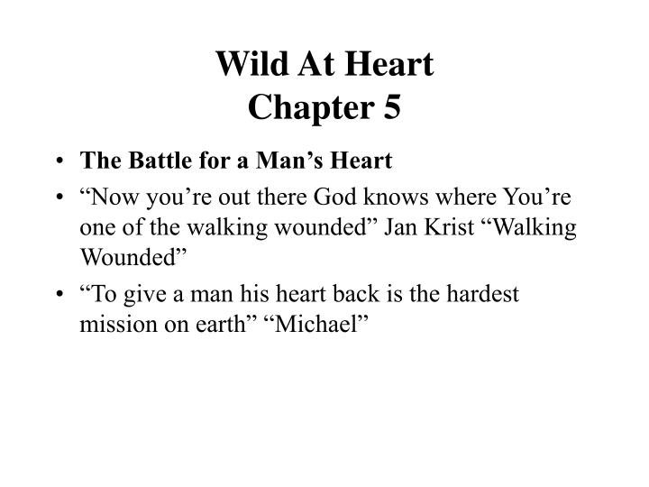 wild at heart chapter 5 n.