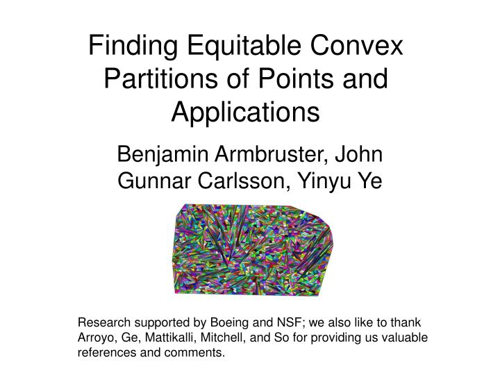 Finding equitable convex partitions of points and applications