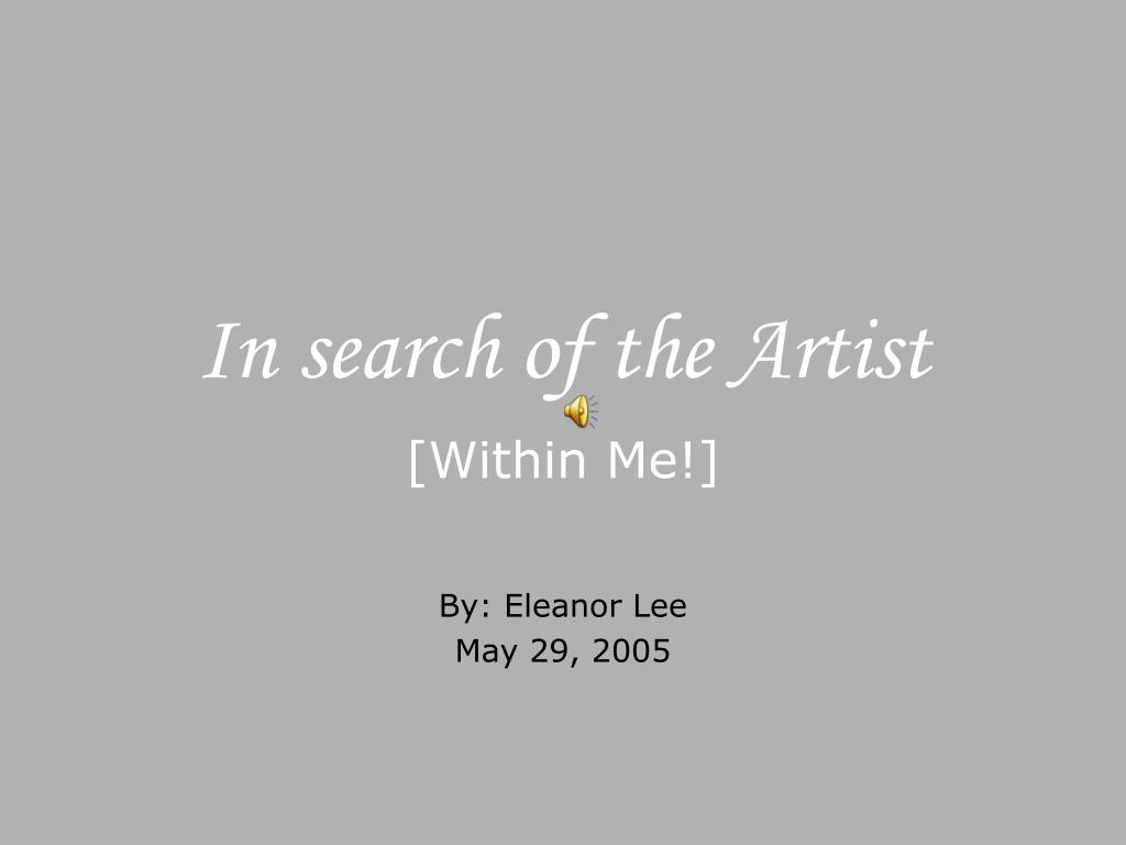 in search of the artist l.