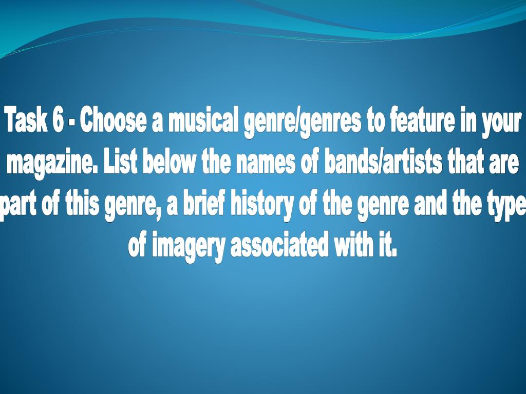 Task 6 - Choose a musical genre/genres to feature in your