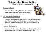 triggers for downshifting arlene taylor phd realizations inc