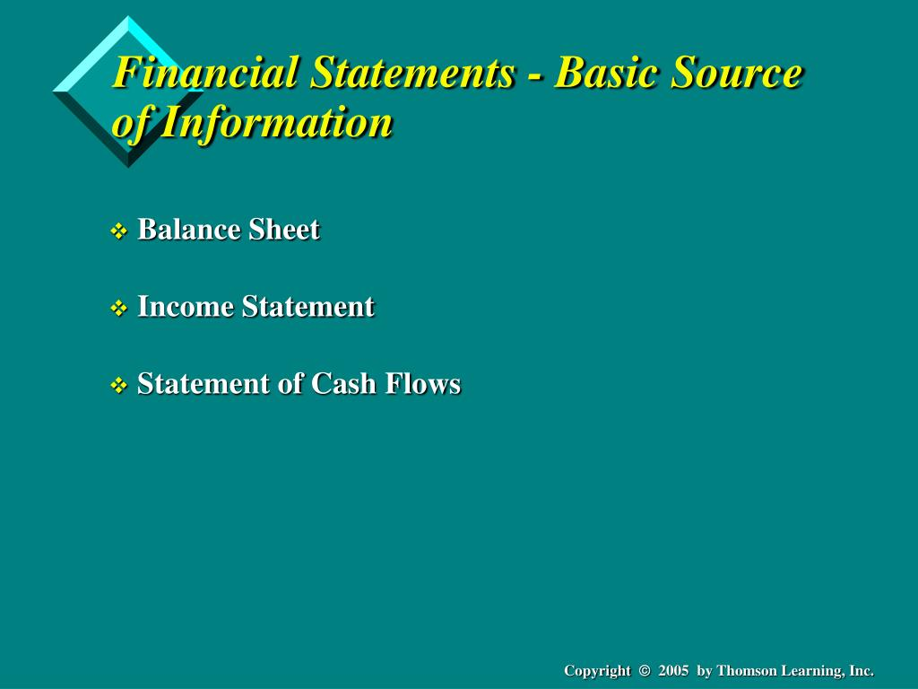 Financial Statements - Basic Source of Information