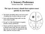 3 sensory preference arlene taylor phd realizations inc