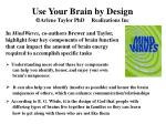 use your brain by design arlene taylor phd realizations inc