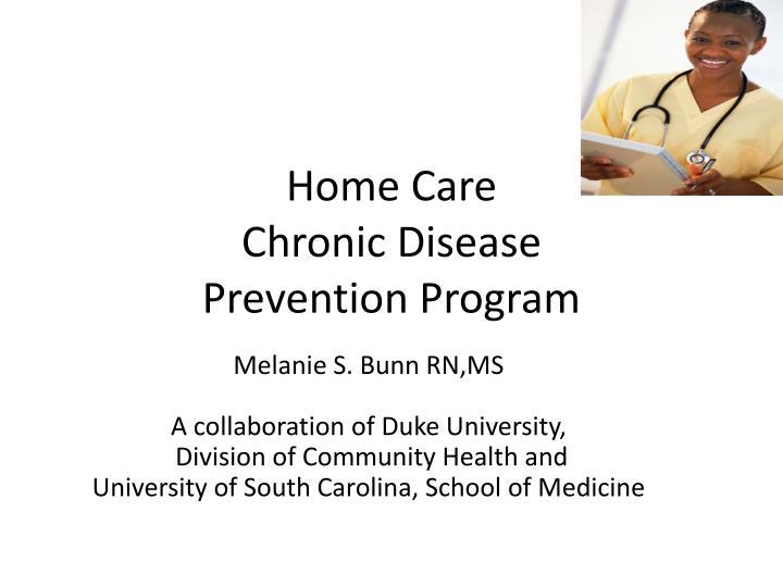 Home care chronic disease prevention program