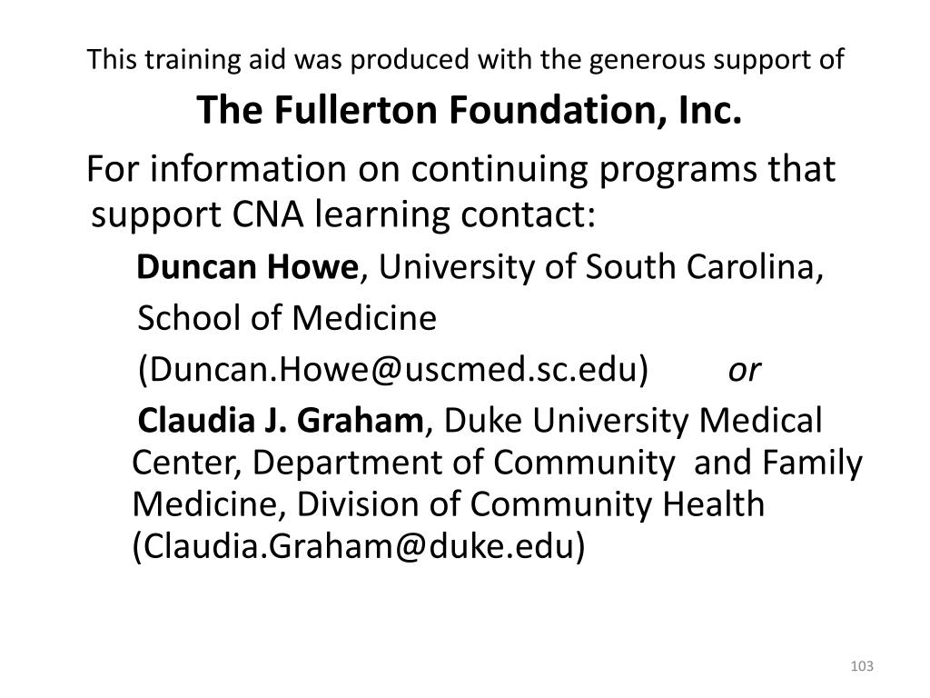 This training aid was produced with the generous support of