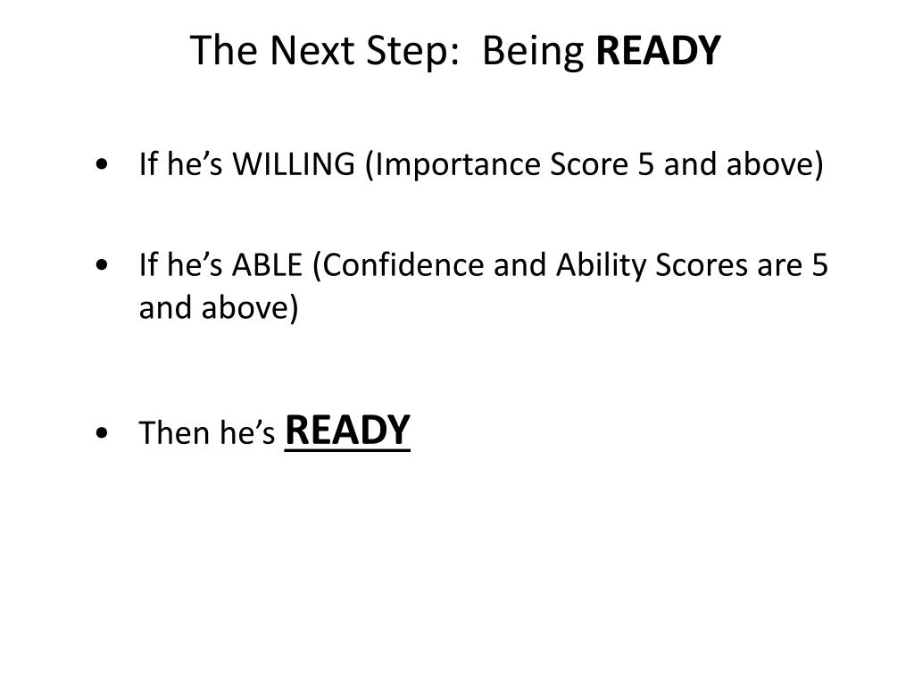 The Next Step:  Being