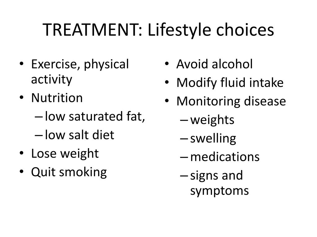 TREATMENT: Lifestyle choices