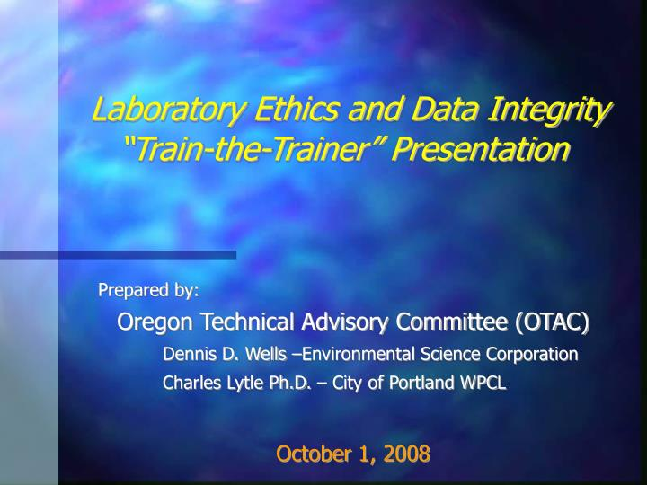 laboratory ethics and data integrity train the trainer presentation n.