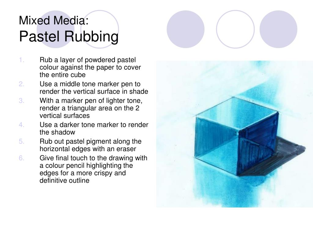 Rub a layer of powdered pastel colour against the paper to cover the entire cube