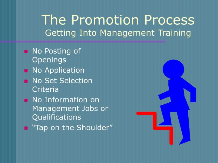 The Promotion Process