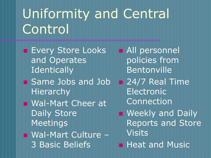 Every Store Looks and Operates Identically