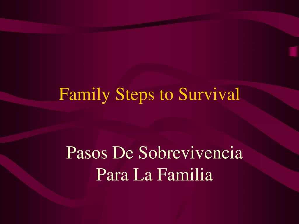 family steps to survival l.