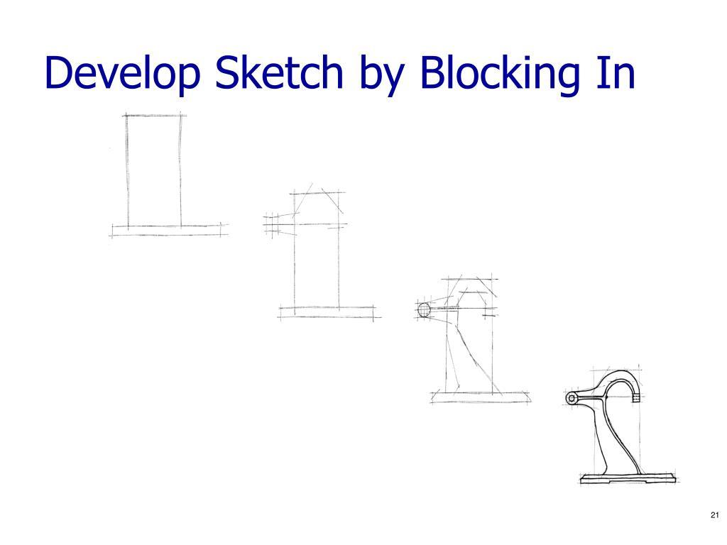 Develop Sketch by Blocking In