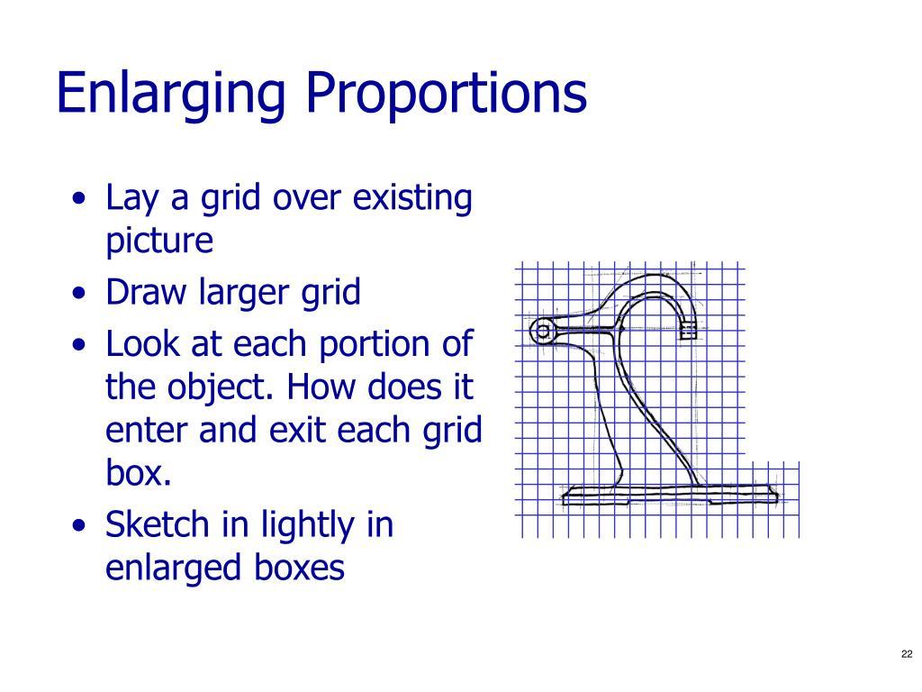 Enlarging Proportions