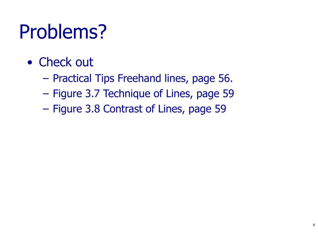 Problems?