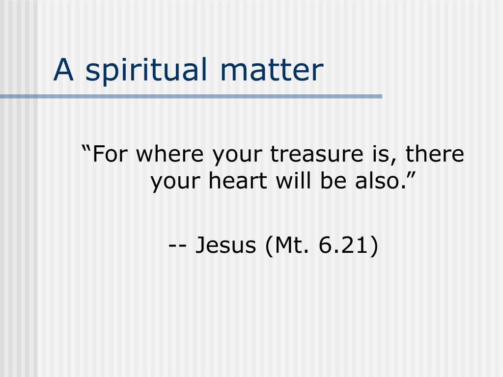 A spiritual matter