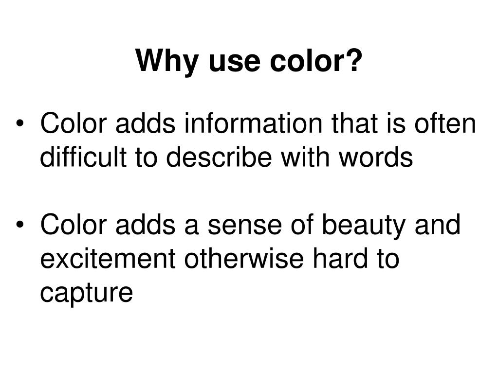 Why use color?