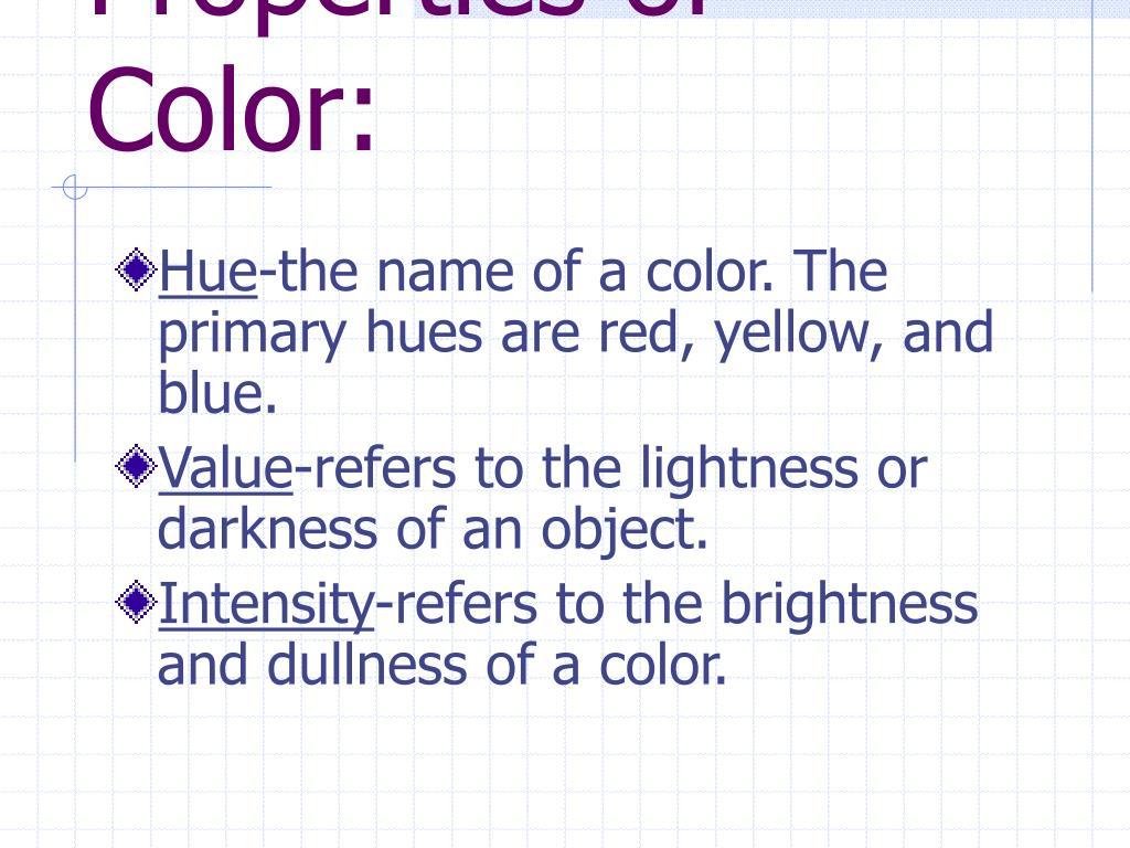 Properties of Color: