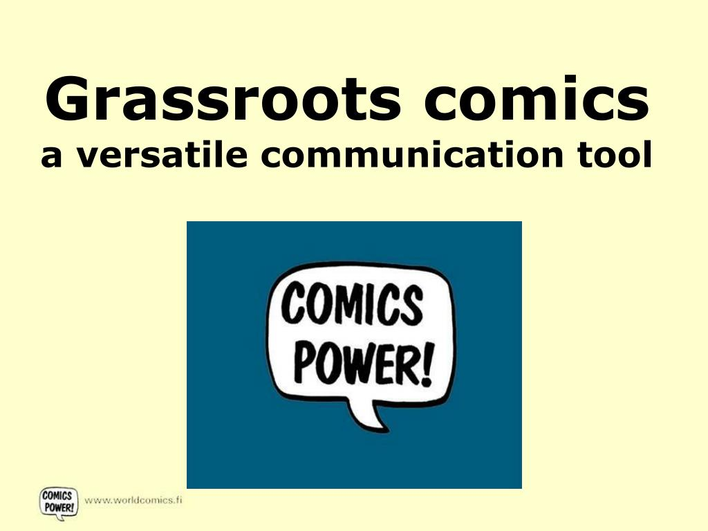 grassroots comics a versatile communication tool l.