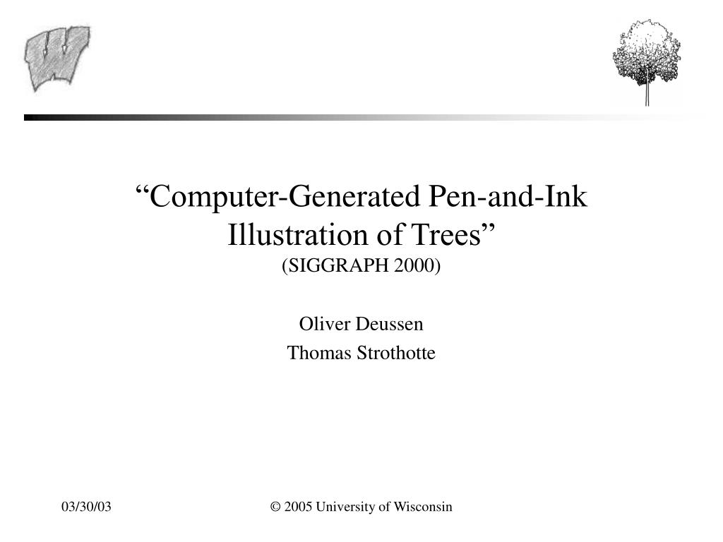 """Computer-Generated Pen-and-Ink Illustration of Trees"""