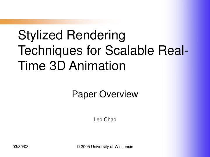 Stylized rendering techniques for scalable real time 3d animation