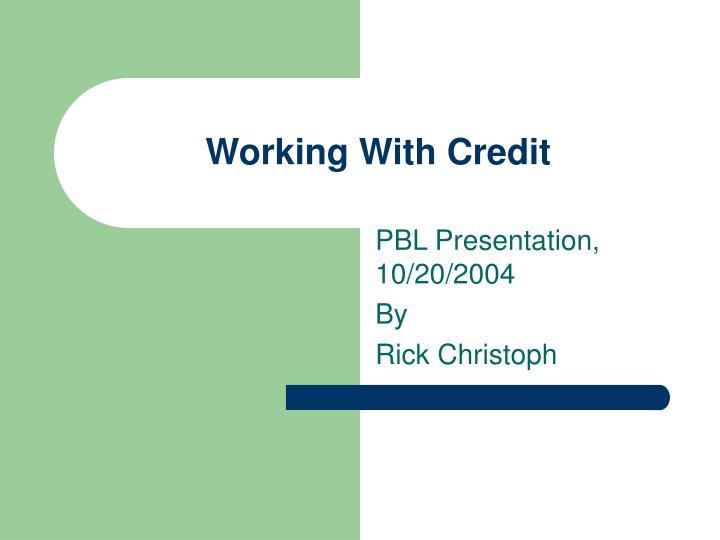 working with credit n.