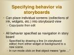 specifying behavior via storyboards