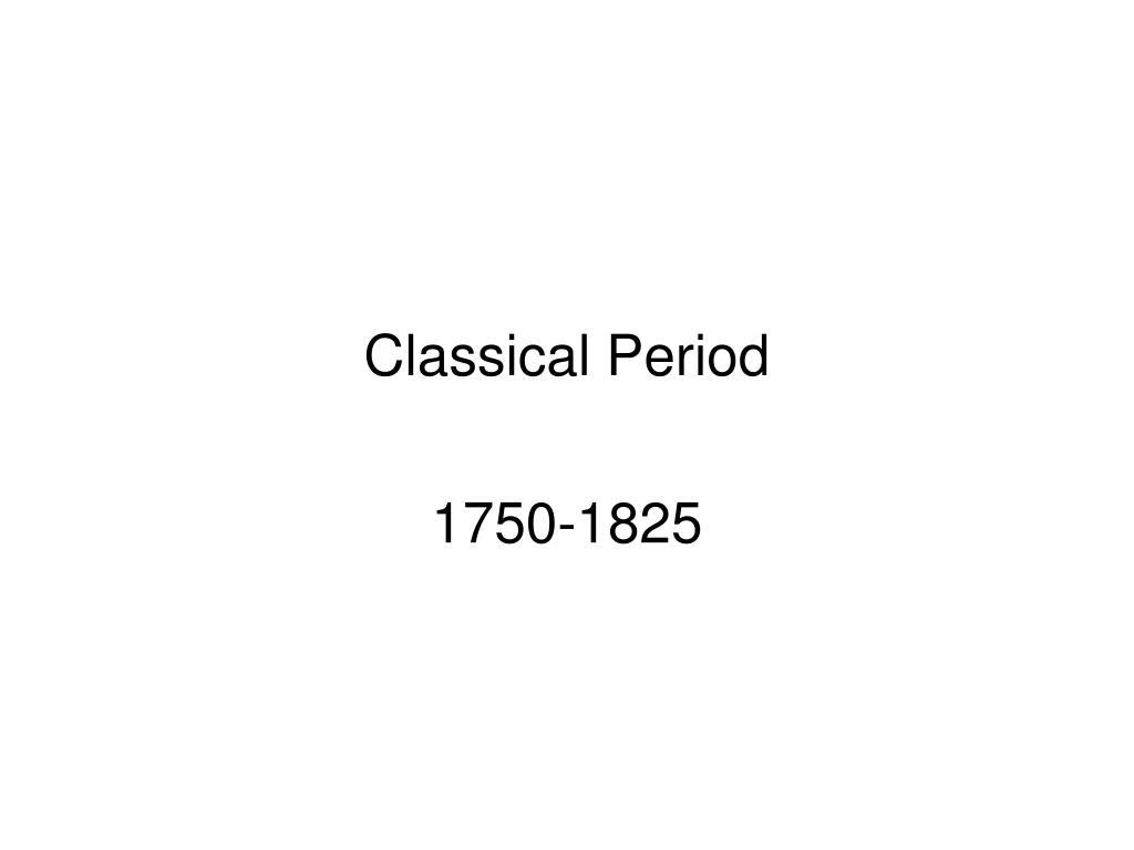classical period l.