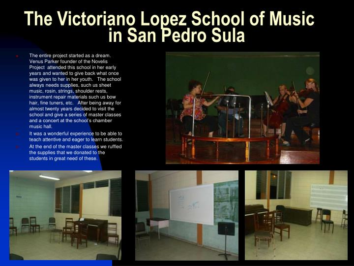 The victoriano lopez school of music in san pedro sula