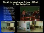 the victoriano lopez school of music in san pedro sula