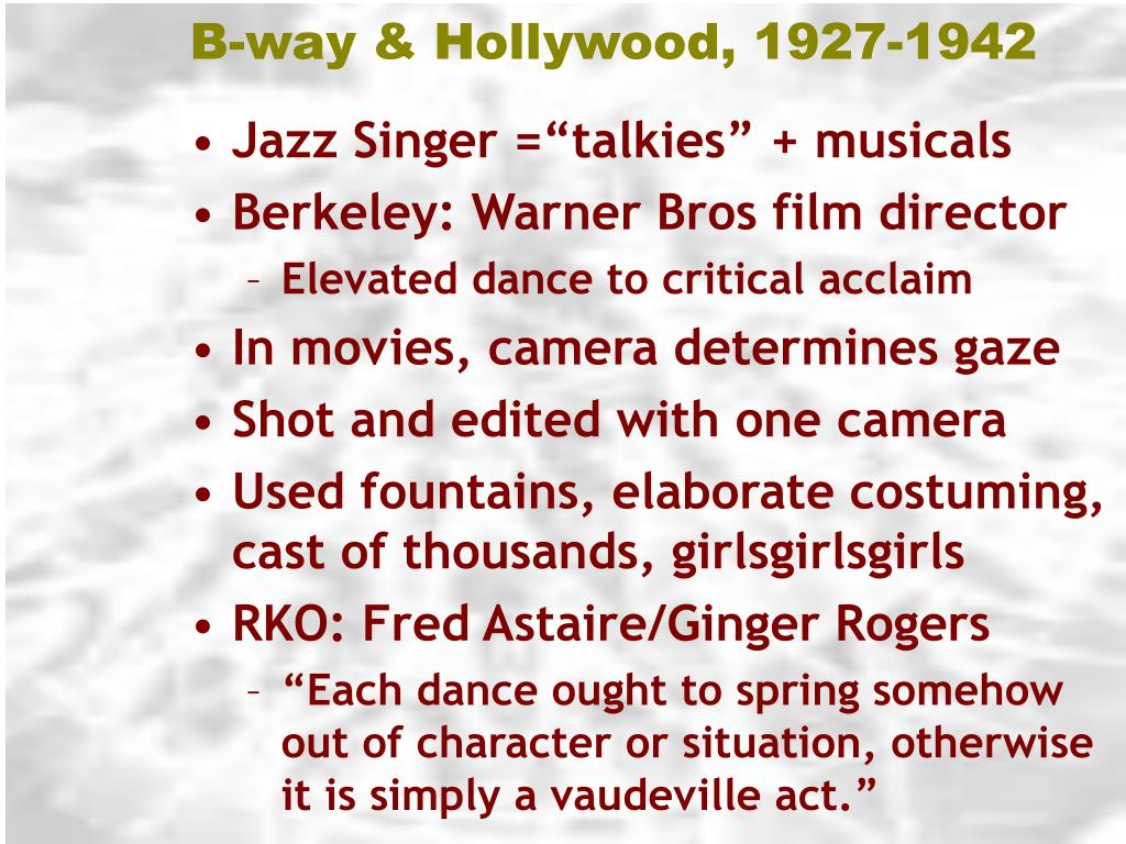 B-way & Hollywood, 1927-1942