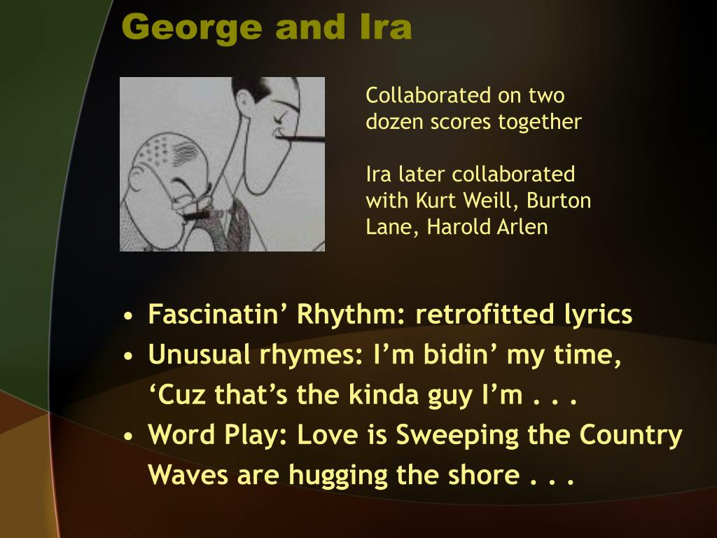 George and Ira