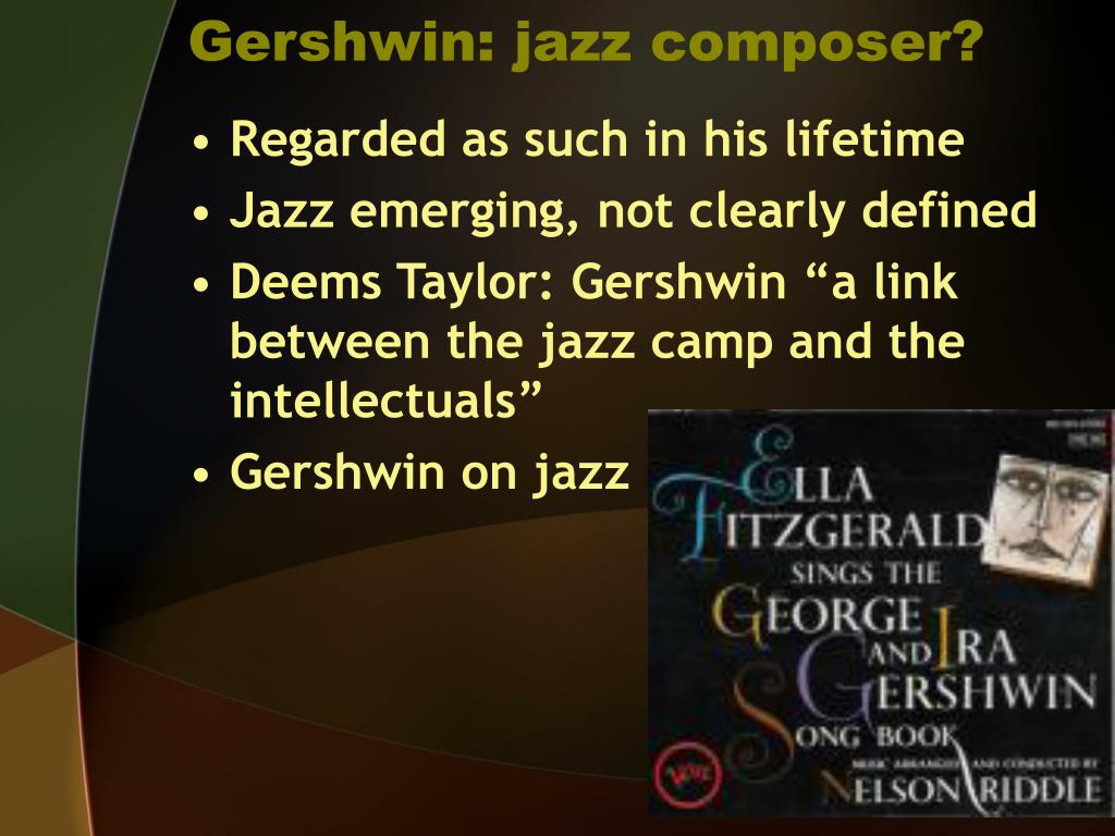 Gershwin: jazz composer?