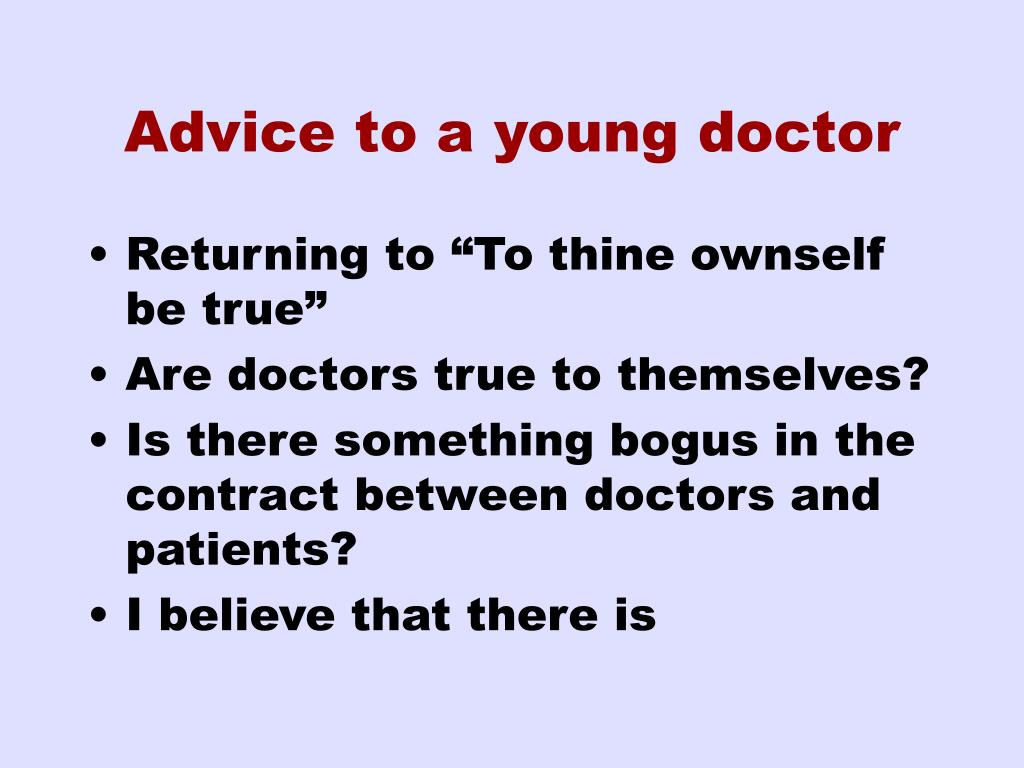 Advice to a young doctor