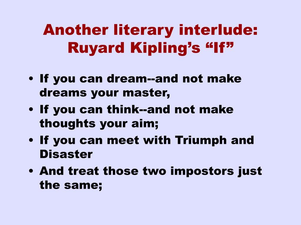 "Another literary interlude: Ruyard Kipling's ""If"""