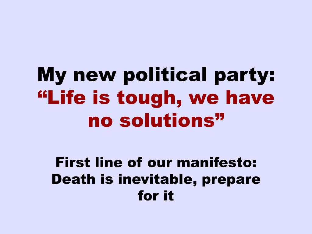 My new political party: