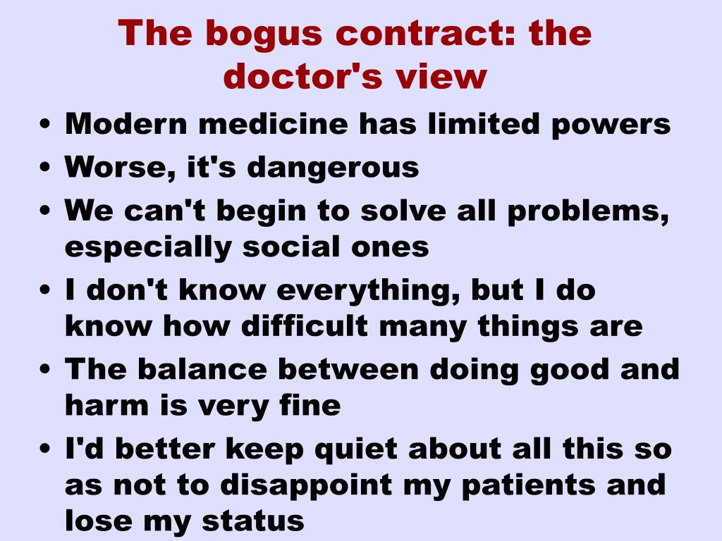 The bogus contract: the doctor's view