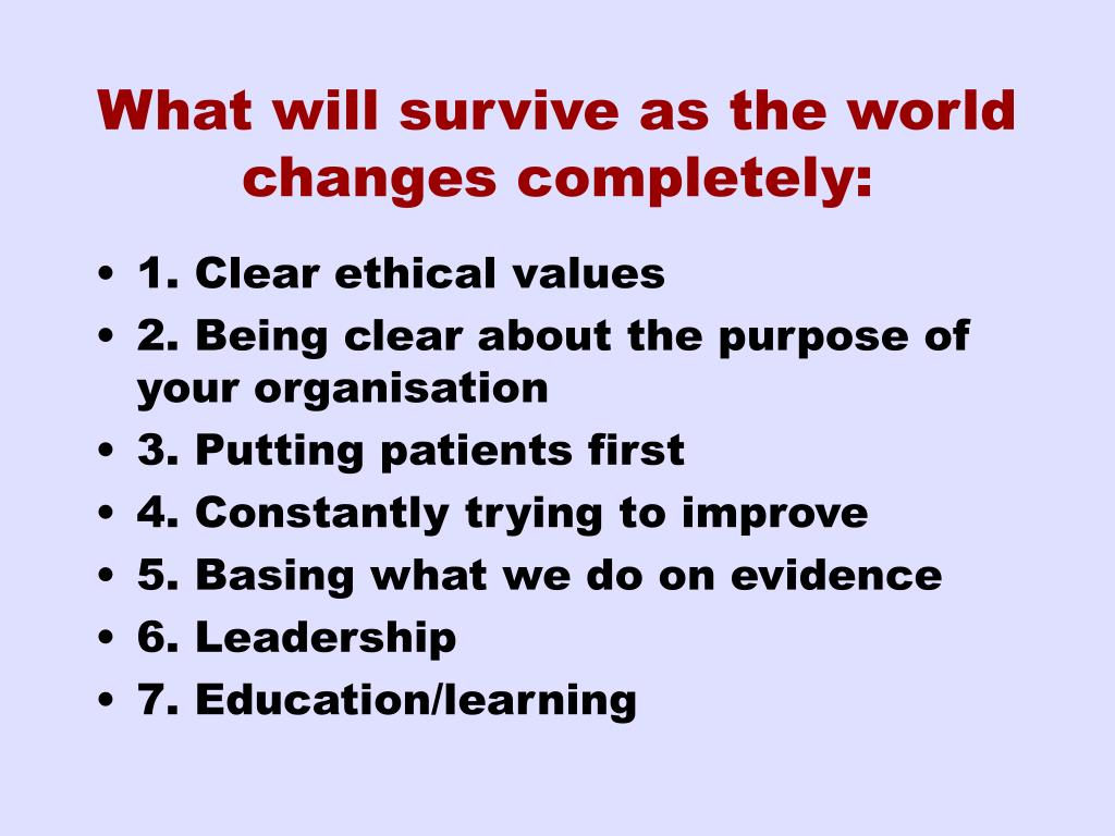 What will survive as the world changes completely: