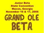junior beta state convention macon georgia november 16 17 2006