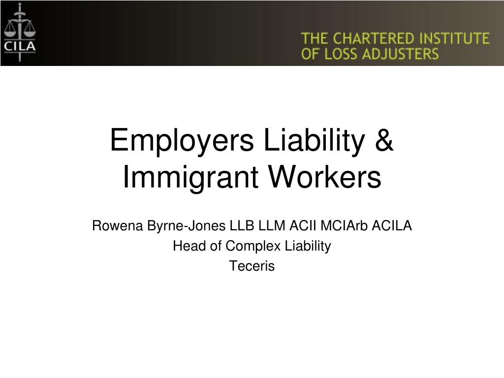 employers liability immigrant workers l.