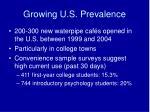 growing u s prevalence