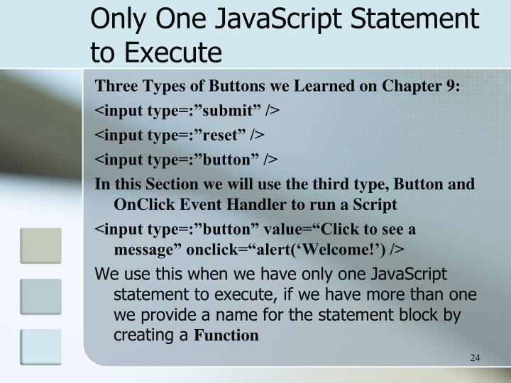 Only One JavaScript Statement to Execute