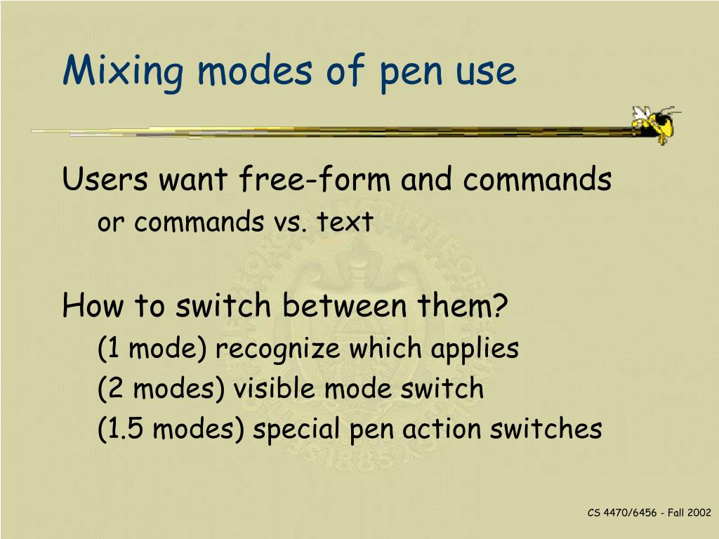 Mixing modes of pen use