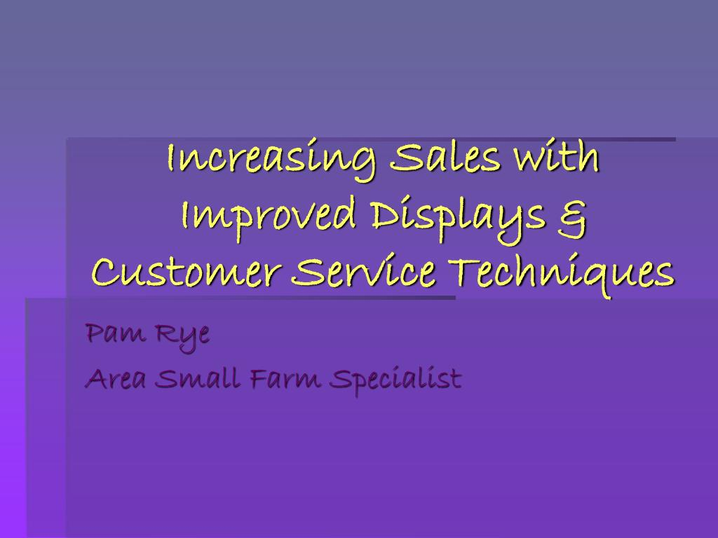 increasing sales with improved displays customer service techniques l.