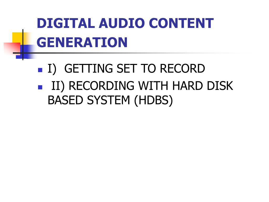 DIGITAL AUDIO CONTENT GENERATION