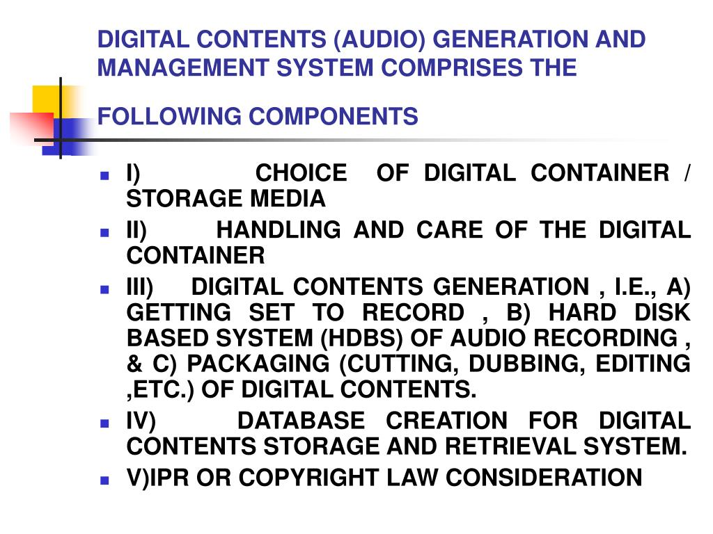 DIGITAL CONTENTS (AUDIO) GENERATION AND MANAGEMENT SYSTEM COMPRISES THE FOLLOWING COMPONENTS