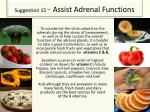 suggestion 15 assist adrenal functions