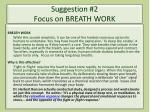 suggestion 2 focus on breath work